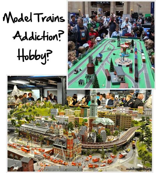model-trains-addiction-hobby